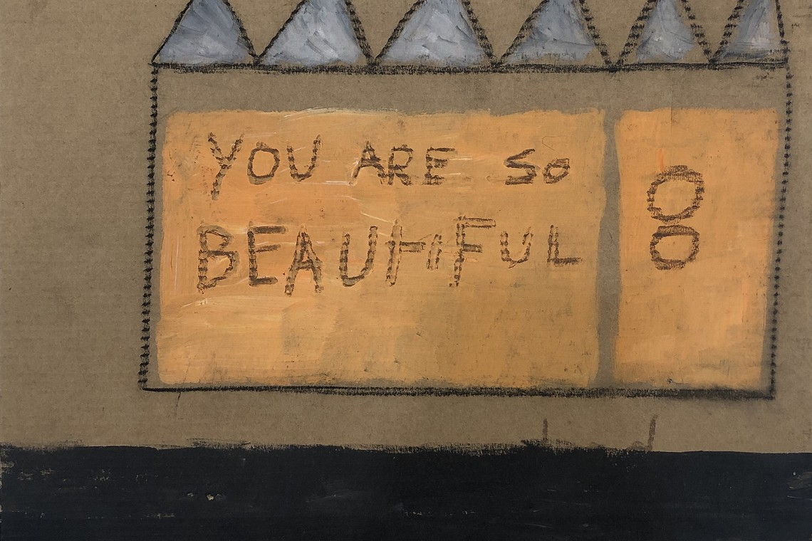You Are So Beautiful, 2018. Mixed media on cardboard. 33 x 33 cm